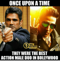 Yeah Damn True (y)  *Kryptonian: ONCE UPON ATIME  OFFICIAL  THEY WERE THEBEST  ACTION MALE DUO IN BOLLYWOOD Yeah Damn True (y)  *Kryptonian