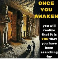 Once YOU Awaken you will realize that it is YOU that you have been searching for. So long as you search externally for peace, salvation and love you will never find it. When the student is ready the teacher will appear. Genesis 32:30 And Jacob called the name of the place Peniel: for I have seen God face to face, and my life is preserved. He is talking about access to the higher dimensions via the pineal gland INSIDE the human brain. 4biddenknowledge SleepWalkers Awaken: ONCE  YOU  AWAKEN  you will  realize  that it is  YOU that  you have  been  searching  for Once YOU Awaken you will realize that it is YOU that you have been searching for. So long as you search externally for peace, salvation and love you will never find it. When the student is ready the teacher will appear. Genesis 32:30 And Jacob called the name of the place Peniel: for I have seen God face to face, and my life is preserved. He is talking about access to the higher dimensions via the pineal gland INSIDE the human brain. 4biddenknowledge SleepWalkers Awaken