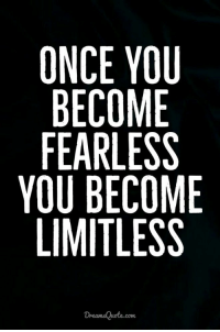 60 Inspirational Quotes Life And Inspirational Sayings 59: ONCE YOU  BECOME  FEARLESS  YOU BECOME  LIMITLESS  com 60 Inspirational Quotes Life And Inspirational Sayings 59
