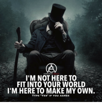 Create your own world! - DOUBLE TAP IF YOU AGREE!: ONCOTROLE  AMBITION  I'M NOT HERE TO  FIT INTO YOUR WORLD  ITM HERE TO MAKE MY OWN.  TYPE TIYEST IF You AGREE Create your own world! - DOUBLE TAP IF YOU AGREE!