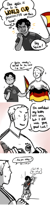 kisamesfacioplegia: In honor of the Football World Cup 2018 having begun today, here's a little trip down memory lane to those SpaGer comics I made almost two years ago! Shoutout to my Spanish anon, as always! : One again it*  ime tor the  WORLD CU  essssss1l in Hais  Hey  Spain   excited fr the World  Cup boo?   I'm confident  but I shll  wish yours  good uct!   .Are yov okay.? kisamesfacioplegia: In honor of the Football World Cup 2018 having begun today, here's a little trip down memory lane to those SpaGer comics I made almost two years ago! Shoutout to my Spanish anon, as always!