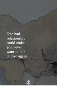 In Love Again: One bad  relationship  could make  you never  want to fall  in love again.
