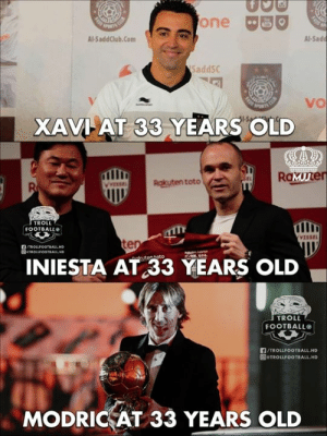 The Difference.😏🔥  #MJJ: one BO  Al-SaddClub.Com  Al-Sad  SaddSC  vo  XAVI AT 33 YEARS OLD  RaMuner  Ruten toto  TROLL  FOOTBALL  VISSEL  te  INIESTA AT 33 YEARS OLD  TROLL  FOOTBALL  LA/TROLLFOOTBALL.HD  回eTROLLFOOTBALL.HD  MODRICAT 33 YEARS OLD The Difference.😏🔥  #MJJ