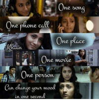 Memes, Mood, and Movie: One bong  ne pnone ca  One place  One movie  One  peuon  Can change your mood  in one becond