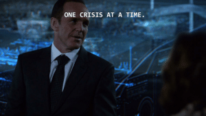 When you find Office quotes in other shows: ONE CRISIS AT A TIME. When you find Office quotes in other shows