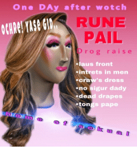 Dress, Rune, and Dea: One DAy after wotch  RUNE  PAIL  rog raise  laus front  intrets in men  craw's dress  no sigur dady  dea  tongs pape  ad drapes  k u a l