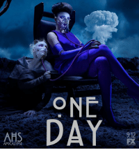 One. More. Day. AHSapocalypse: ONE  DAY  AHS  212  APOCALYPSE  FEARLESS One. More. Day. AHSapocalypse