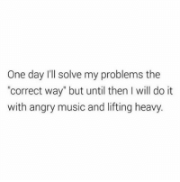 """Gym, Music, and Free: One day I'll solve my problems the  """"correct way"""" but until then I will do it  with angry music and lifting heavy. One day... . @DOYOUEVEN 👈🏼 FREE SHIPPING ON ALL ORDERS 🌍🚚 ENDS TODAY! LINK IN BIO ✔"""
