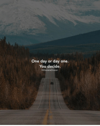 Hustler, Memes, and Money: One day or day one.  You decide.  MillionaireDivision One day or day one. You decide. millionairedivision - - - - - - success entrepreneur inspiration motivation business boss luxury wisdom entrepreneurship billionaire millionaire hustler quotes quote money ambition hustle wealth quoteoftheday ceo startup businessman dream rich luxurylife workhardplayhard winner