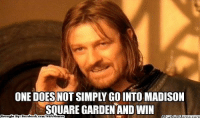 Charlie, Fac, and Meme: ONE DOESNOTSIMPLY GOINTO MADISON  SQUARE GARDEN AND WIN  Brought By Fac  ebook  com/NBA Memes Can the LakeShow do it tonight? Credit: Charlie Furca  http://whatdoumeme.com/meme/it7rp2
