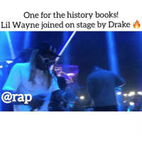 Books, Dope, and Drake: One for the history books!  Lil Wayne joined on stage by Drake  @rap Dope seeing them together 🔥🔥 what you think @rap ? ➡️ TAG 5 FRIENDS ➡️ TURN ON POST NOTIFICATIONS