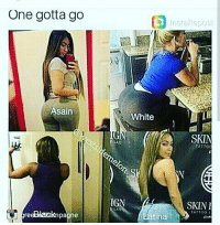 One Gotta Go Asain Re Pagne White Ign Latina Skin Skin Attoo Asian I Do Not Know To Many Asian Women With Ass Not Real Ass At Least Lol Cause That Be
