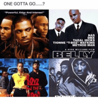 """Method Man, Hood, and Hick: ONE GOTTA GO  """"Powerful, Edgy And Intense!""""  NAS  TARAL HICKS  TIONNE """"T.BOZ"""" WATKINS  METHOD MAN  BELLY Which one gotta go? #WSHH"""