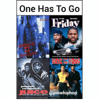 Damn tough choice!: One Has To Go  Friday  ice cube  chris tucker  This  A lot can go down between Thursday and Saturday...  N IU  @pmwhiphop  How far will you. go to get it? Damn tough choice!