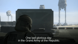 Army, Glorious, and Grand: One last glorious day  in the Grand Army of the Republic. When you've found your old PC with an LSW: The Complete Saga save