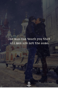 Can, One, and Man: One man can teach you that  all men are not the same Fact.