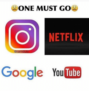Google, Netflix, and Tube: ONE MUST GOG  NETFLIX  @ia  mdulo  Google You Tube Comment below! 👇🤔 https://t.co/SicRyca27y