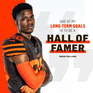 .@Greedy's career will start in Cleveland.  And end in Canton? 🏆 https://t.co/pJ3jD0T2VT: ONE OF MY  LONG-TERM GOALS  IS TO BE A  HALL OF  FAMER  GREEDY WILLIAMS .@Greedy's career will start in Cleveland.  And end in Canton? 🏆 https://t.co/pJ3jD0T2VT