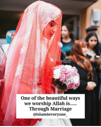 Beautiful, Marriage, and Memes: One of the beautiful ways  we Worship Allah 1S....  Through Marriage  @islam4everyone, One of the beautiful ways we worship Allah is…..Through Marriage May Allah subhanahu wa ta'ala grant everyone a righteous and loving spouse. AMEEN.💖 -----------------------------------------Beautiful photo from @reyhanphotography