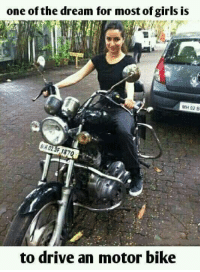 Bike: one of the dream for most of girls is  MH 02 B  WHO2 187  to drive an motor bike