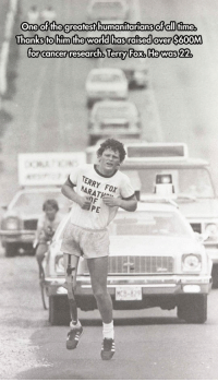 Cancer, World, and Fox: One of the greafest humanitarians ofdll times  Thanks to him the world has raised over S600M  for cancer research, Terry Fox, Hewas 22  ERRY For <p>Thanks, Terry Fox.</p>