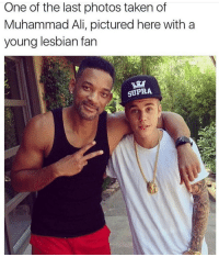 Ali, Funny, and Lesbians: One of the last photos taken of  Muhammad Ali, pictured here with a  young lesbian fan Dam why y'all do my boi dirty 😂😂