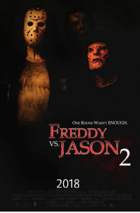Freddy vs Jason... who wins?: ONE ROUND WASN'T ENOUGH.  REDDY  JASON  VS  2018 Freddy vs Jason... who wins?