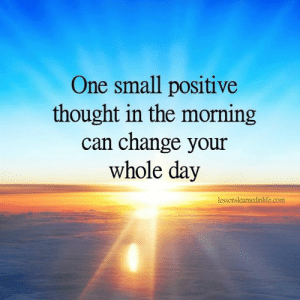 If there are still some things in your life that you are struggling with, this can help you crack the code - (video) - http://bit.ly/2jbcwk1 :): One small positive  thought in the morning  can change your  whole day  lessonslearnedinlife.com If there are still some things in your life that you are struggling with, this can help you crack the code - (video) - http://bit.ly/2jbcwk1 :)