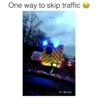 One way to go to jail 😂 Drop a like! cops police: One way to skip traffic  IG: @cops One way to go to jail 😂 Drop a like! cops police