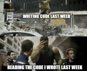 It worked at the time: ONE  WAY  WRITING CODE LAST WEEK  DACPLT  READING THE CODE I WROTE LAST WEEK It worked at the time