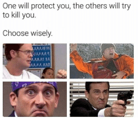 Af, Memes, and Link: One will protect you, the others will try  to kill you.  Choose wisely. check our previous post 🎄 swipe right :) link in bio to shop https:-TheOffice.AF