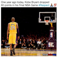 ⠀ MambaDay 💯🙌🏽: One year ago today, Kobe Bryant dropped  60 points in his Final NBA Game  #Respect  BRYANT  24  @Break  Ankles Daily ⠀ MambaDay 💯🙌🏽