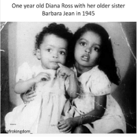 Precious picture of Diana Ross and her sister, Dr. Barbara Ross-Lee. ❤ afrokingdom melanin blackbeauty blackisbeautiful africanamerican melaninonfleek melaninpoppin black blackmen panafricanism panafrican blacknationalism blackempowerment blackandproud blackpride blackpower BlackLivesMatter Amerikkka unapologeticallyblack blackisbeautiful justiceorelse problack blackexcellence: One year old Diana Ross with her older sister  Barbara Jean in 1945  frokingdom Precious picture of Diana Ross and her sister, Dr. Barbara Ross-Lee. ❤ afrokingdom melanin blackbeauty blackisbeautiful africanamerican melaninonfleek melaninpoppin black blackmen panafricanism panafrican blacknationalism blackempowerment blackandproud blackpride blackpower BlackLivesMatter Amerikkka unapologeticallyblack blackisbeautiful justiceorelse problack blackexcellence