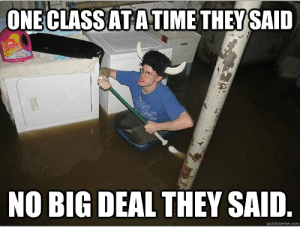 Funny Colorado College memes are funny   IndyBlog: ONECLASSATATIME THEYSAID  NO BIG DEAL THEY SAID Funny Colorado College memes are funny   IndyBlog