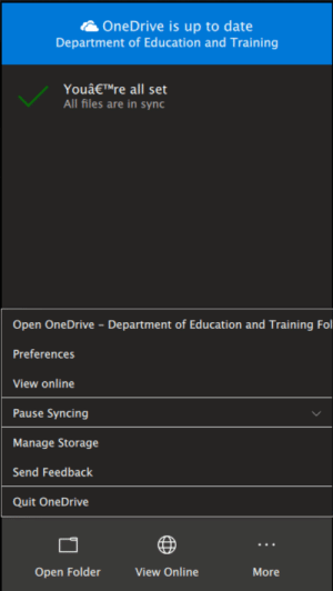 Date, Good, and Education: OneDrive is up to date  Department of Education and Training  YouâETMre all set  All files are in sync  Open OneDrive Department of Education and Training Fol  Preferences  View online  Pause Syncing  Manage Storage  Send Feedback  Quit OneDrive  Open Folder  View Online  More OneDrive mustn't't be feeling to good