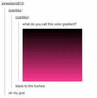 i need to eat at normal times i had lunch at 5 and dinner at 10: onesdavid813:  cyanblur:  cyanblur  what do you call this color gradient?  black to the fuchsia  oh my god i need to eat at normal times i had lunch at 5 and dinner at 10