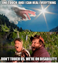 Republican Jesus is at it again.: ONETOUCHANDICANHEALEVERYTHING  DONTTOUCHUS WERE ON DISABILITY! Republican Jesus is at it again.