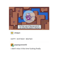 Mewtwo, Trendy, and Mew: OnFebruary 6 Mew gave birth  we named the newborn Meutwo!  shelgon  HAPPY BIRTHDAY MEWTWO  Jaspergunnnero2  i didn't miss it this time fucking finally today should be a holiday and we should be out of school