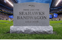 Time to move on to the next trendy team 💀: ONFL MEMES  HERE LIES THE  SEAHAWKS  BANDWAGON  2012-2or8 Time to move on to the next trendy team 💀