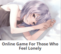 lonely: Online Game For Those Who  Feel Lonely