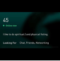 spiritualfisting: Online now  I like to do spiritual:) and physical fisting.  Looking For  Chat, Friends, Networking spiritualfisting