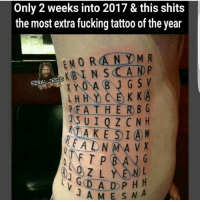 Memes, Tattoos, and Mma: Only 2 weeks into 2017 & this shits  the most extra fucking tattoo of the year  MORAN DMR  BIN FERAL JESUS  G S V  K KA  P FATHER B G  TAKE  I A W  ADN  MMA VX  FTP BANG  D A D P H H  J A M E s N A lol hahaha werd foreals tattoo