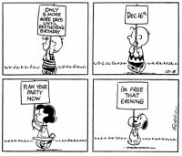 Birthday, Memes, and Party: ONLY  8 MORE  MORE DAY.S  UNTIL  BEETHOVENS  BIRTHDAY  Dec.e*  12-8  PLAN YOUR  PARTY  NOW  iM FREE  THAT  EVENING Mark your calendars—Beethoven's birthday is coming! 🎼 This Peanuts strip was first published on December 8, 1966.