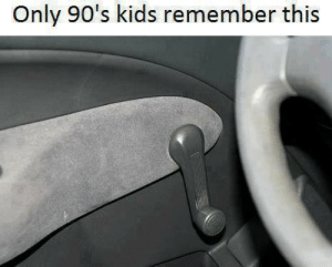 Cars, Tumblr, and Windows: Only 90's kids remember this oddbagel:  Literally only 90s kids remember this. Any adults in the 90s had no idea what the fuck these were. That's why so many adults died due to heat strokes while they were in their cars in the 90s. They had no idea how car windows function. This post is dedicated to all those who lost loved ones due to the incompetency of automobile manufacturers who thought it was a good idea to make a hand crank that only people born the 90s could see.