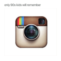 RIP: only 90s kids will remember  Insta RIP