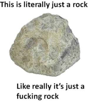Only a rock: Only a rock