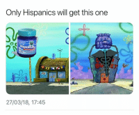 😂😂😂 MexicansProblemas: Only Hispanics will get this one  apo  0  27/03/18, 17:45 😂😂😂 MexicansProblemas