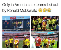 Only In America: Only in America are teams led out  by Ronald McDonald  Levrs  0:00  1ST  SONY