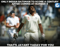 Birthday boy Jayant Yadav holds this unique feat for India in Tests.: ONLY INDIAN BATSMAN TO SCOREA CENTURY  AFTER COMING AT NUMBER 9  Star  THAT'S JAYANT YADAV FOR YOU Birthday boy Jayant Yadav holds this unique feat for India in Tests.