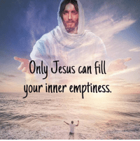 Jesus, Memes, and 🤖: Only Jesus can fill  your inner emptiness